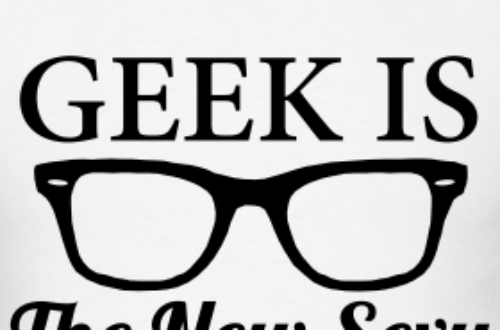 Article : GEEK is the new Sexy : Mesdames, prenez notes!